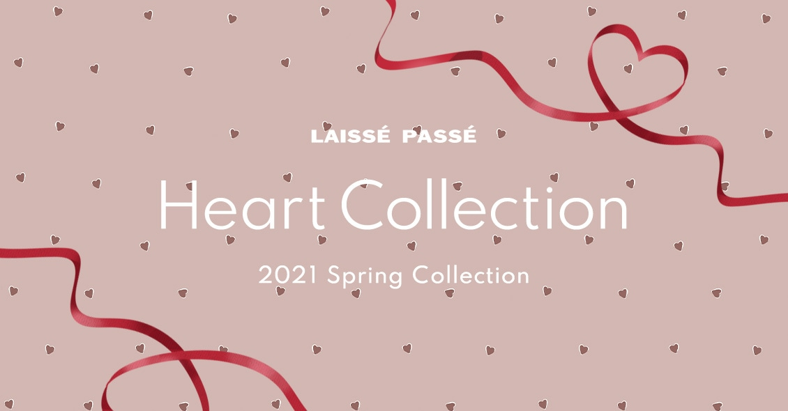 LAISSE PASSE Heart Collection 2021 Spring Pre-Order